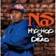 Nas Hip Hop Is Dead [International 2 trk]