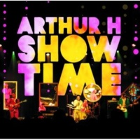Arthur H Les pieds nickelés [Live Canada / 2006]