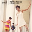 Martha Reeves & The Vandellas The Definitive Collection