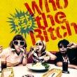 Who the Bitch ポテトサラダ