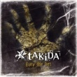 Takida Bury The Lies