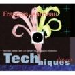Francois Jeanneau Techniques Douces
