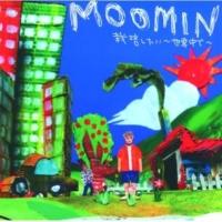 MOOMIN EVERYTHING POSITIVE(instrumental)
