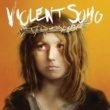 Violent Soho Here Be Dragons(Album Version)