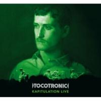 Tocotronic Kapitulation [Live]
