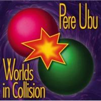Pere Ubu Like A Rolling Stone