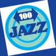 Various Artists 100 Jazz