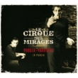 Le Cirque Des Mirages Parker-Yanowski En Public