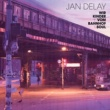 Jan Delay Wir Kinder vom Bahnhof Soul [Re-Release]