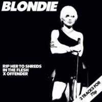 Blondie In The Flesh (2001 Digital Remaster)