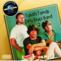 Takats Tamas Dirty Blues Band VIILÁGVÉGE BLUES