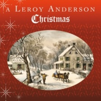 Leroy Anderson Orchestra We Three Kings Of Orient Are