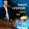 Howard Carpendale 20 Uhr 10 Live