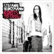 Stefanie Heinzmann Roots To Grow