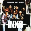 INXS Full Moon, Dirty Hearts [Remastered]