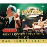 Ernst Mosch und seine Original Egerländer Musikanten Alte Freunde