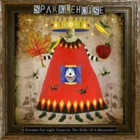 Sparklehorse Dreamt For Light Years In The Belly Of A Mountain (Aka Maxine)