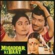 Various Artists Muqaddar Ki Baat [OST]
