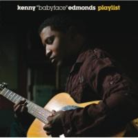"""Kenny """"Babyface"""" Edmonds ノット・ゴーイング・ノーホエア [Album Version]"