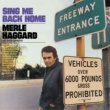 Merle Haggard Sing Me Back Home/Legend Of Bonnie & Clyde