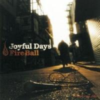 Fire Ball Joyful Days (Instrumental)