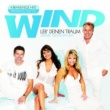 Wind Leb' deinen Traum - Unsere größten Hits [Set]