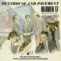 Heaven 17 Let's All Make A Bomb (2006 Digital Remaster)