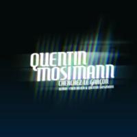 Quentin Mosimann Cherchez Le Garcon(Fred Rister & Quentin Mosimann Remix)