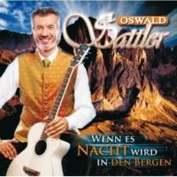 Oswald Sattler Das Ave Maria der Berge