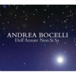 Andrea Bocelli Dell' amore non si sa [Album Version]