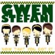 Gwen Stefani Now That You Got It [International Version]