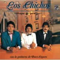 Los Chichos Un Pasatiempo [Remastered]