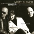 Matt Bianco Matt's Mood (feat.Basia)