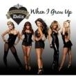 The Pussycat Dolls When I Grow Up [International Version]