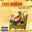 ラウル・ミドン RAUL MIDON/SYNTHESIS