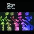 The Rapture Sister Saviour [International 2 track]