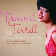 Tammi Terrell Come On And See Me: The Complete Solo Collection