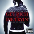 50 Cent Get Rich Or Die Tryin'- The Original Motion Picture Soundtrack