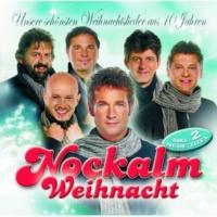 Nockalm Quintett Von Weihnacht zu Weihnacht