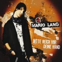 Mario Lang Bitte reich mir Deine Hand