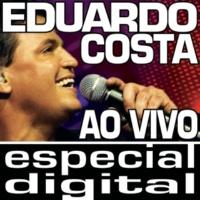Eduardo Costa Eu Sou Desejo, Você É Paixão (Right Here Waiting For You) [Live]