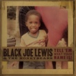 Black Joe Lewis & The Honeybears Tell 'Em What Your Name Is! [Explicit Version]