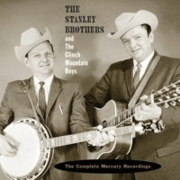 The Stanley Brothers/The Clinch Mountain Boys Let Me Walk, Lord, By Your Side [Single Version]