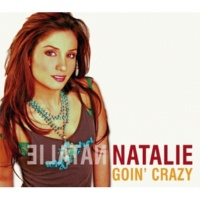 Natalie Goin' Crazy [Int'l Comm Single]