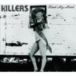 The Killers Read My Mind [Int'l ECDMaxi]