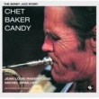 Chet Baker CHET BAKER/CANDY