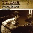 J.J. Cale J.J.CALE/REWIND [International Version]