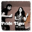 Pride Tiger The Lucky Ones