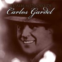 Carlos Gardel El Día Que Me Quieras
