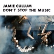 Jamie Cullum Don't Stop The Music [E.P.]